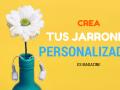 crear jarrones personalizados