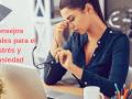 Consejos naturales para el estrés y ansiedad